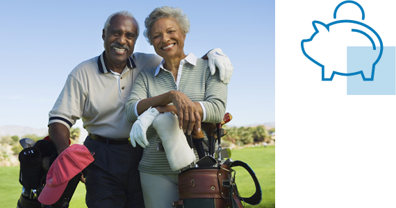 An older couple beam as they pose with their golf bags out on the course; nearby is line art of money saved in a piggy bank